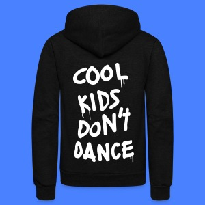 Cool Kids Don't Dance Zip Hoodies/Jackets - Unisex Fleece Zip Hoodie by American Apparel