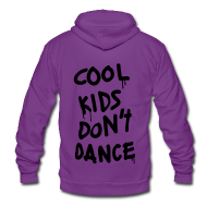 Zip Hoodies & Jackets ~ Unisex Fleece Zip Hoodie by American Apparel ~ Cool Kids Don't Dance Zip Hoodies/Jackets