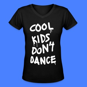Cool Kids Don't Dance Women's T-Shirts - Women's V-Neck T-Shirt