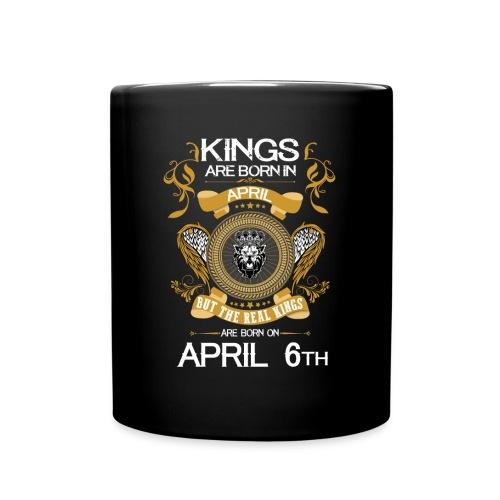 Kings Are Born In April 6th - Full Color Mug