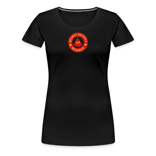 Secret Society Member - Women's Premium T-Shirt