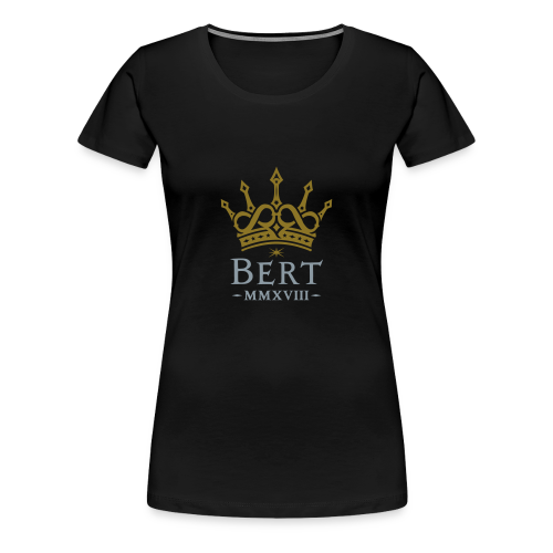 QueenBert 2018-Gold/Silver - Women's Premium T-Shirt