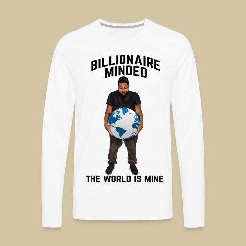 BILLIONAIRE MINDED TEE - Men's Premium Long Sleeve T-Shirt