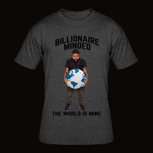 BILLIONAIRE MINDED TEE - Men's 50/50 T-Shirt