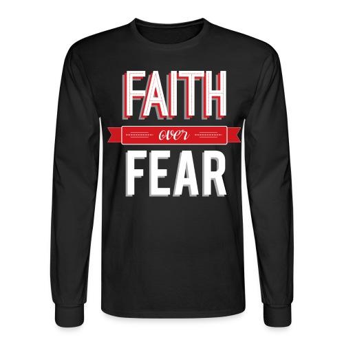 Faith over Fear - Men's Long Sleeve T-Shirt