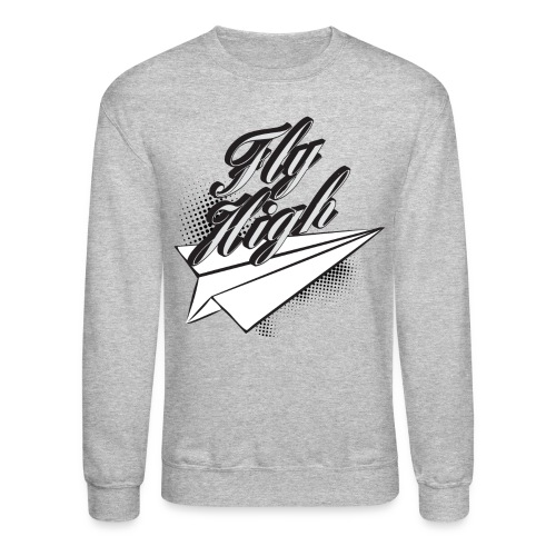Fly High. - Crewneck Sweatshirt