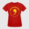 Commas saves lives - Women's T-Shirt