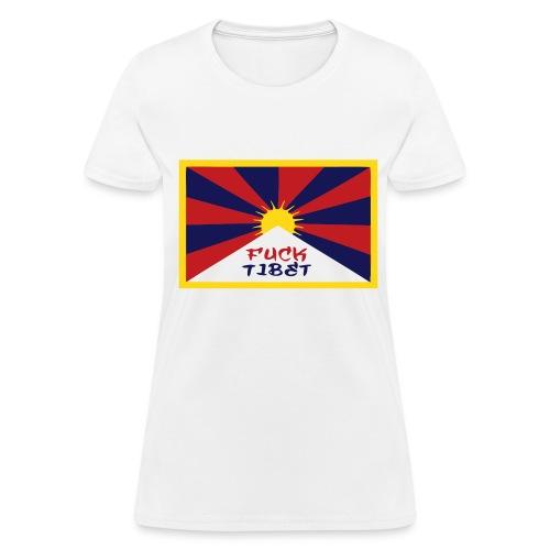 Fuck Tibet Chicks Tee - Women's T-Shirt