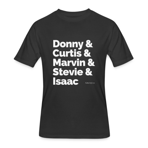 Donny Curtis Marvin Stevie Isaac - Men's 50/50 T-Shirt