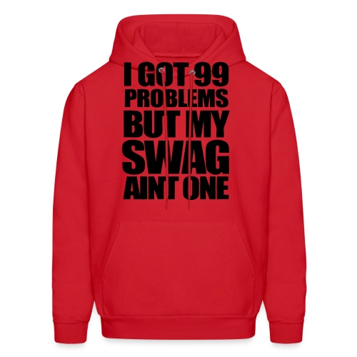 I got 99 problems but ....... - Men's Hoodie