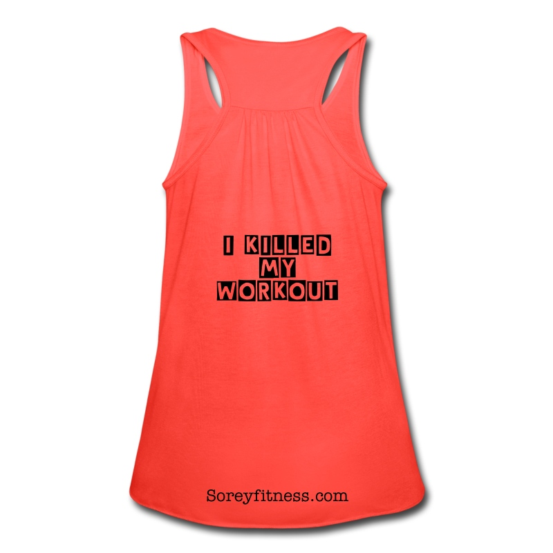 Guilty - I Killed My Workout Fitspiration Flowy Tank Top - Women's Flowy Tank Top by Bella