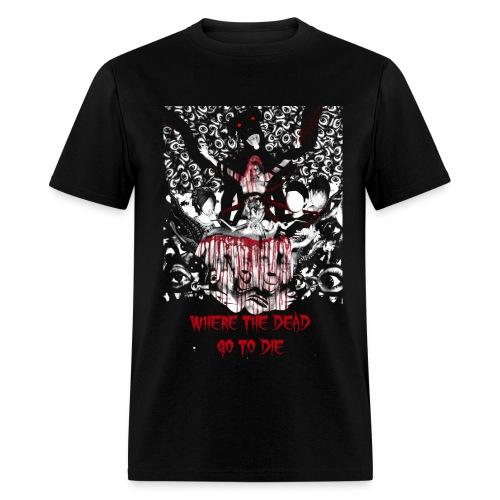 Where The Dead Go To Die Alt Poster Standard Shirt - Men's T-Shirt