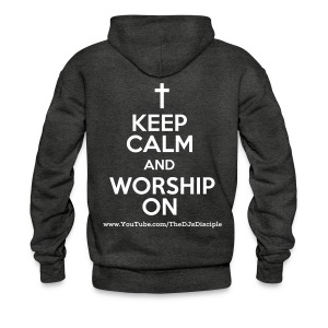 Keep Calm And Worship On - Hoodie 2018 - Men's Hoodie