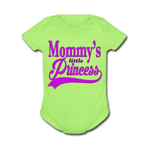 Mommy's Little Princess   - Organic Short Sleeve Baby Bodysuit