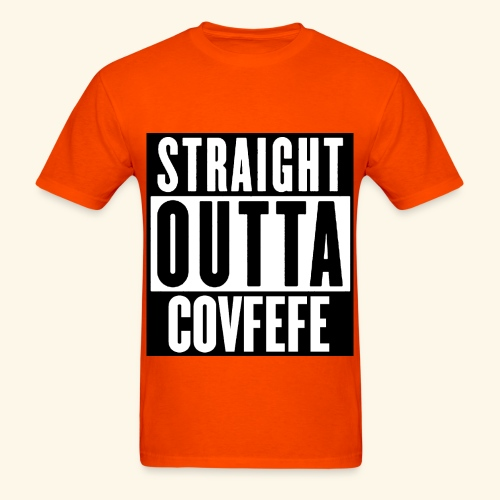straight outta covfefe  - Men's T-Shirt