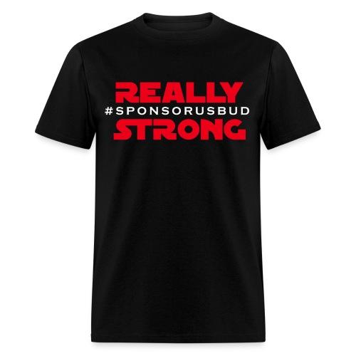 Really Strong - Men's - Men's T-Shirt