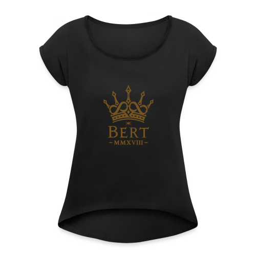QueenBert 2018-Gold Glitter - Women's Roll Cuff T-Shirt