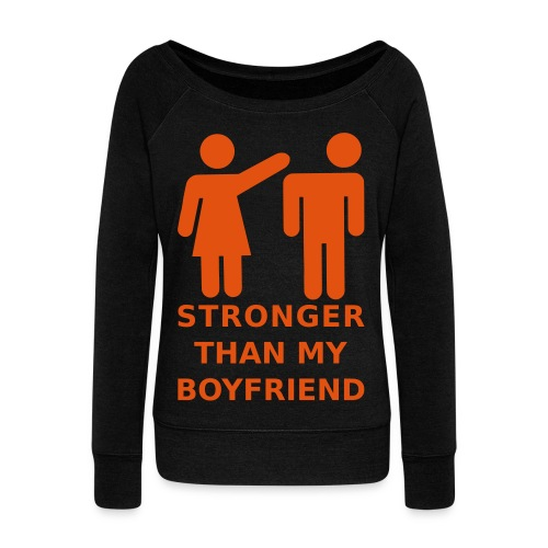 Stronger Girlfriend - Women's Wideneck Sweatshirt