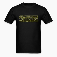 Come to the dark side we have beer 1.1c outline T-Shirts