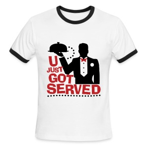 You Got Served - Men's Ringer T-Shirt