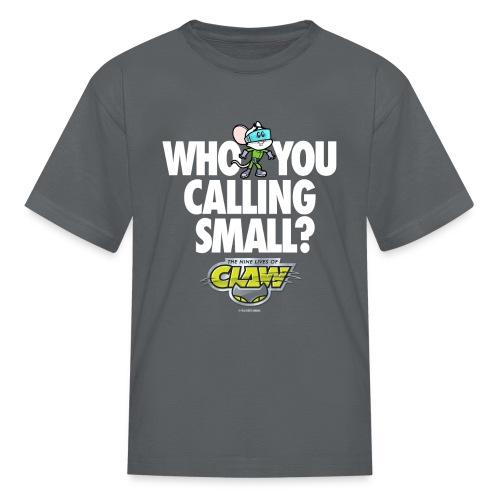 KIDS EDISON WHO YOU CALLING TEE  - Kids' T-Shirt