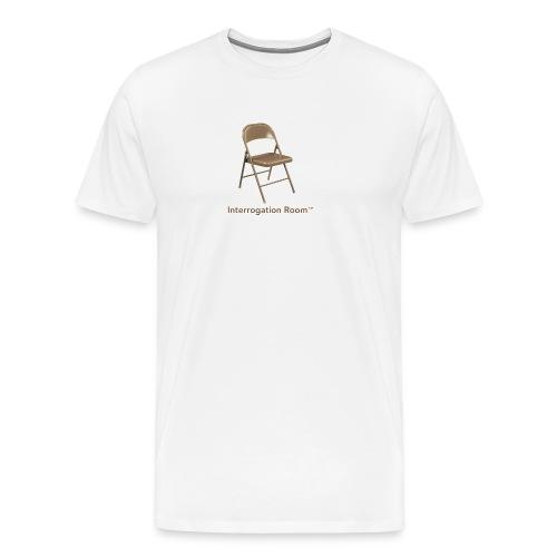 Interrogation Room™ shirt - fear the chair - Men's Premium T-Shirt
