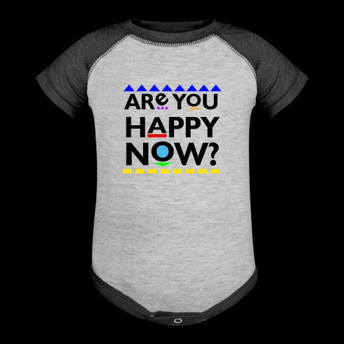 Are you happy now? - Baby Contrast One Piece