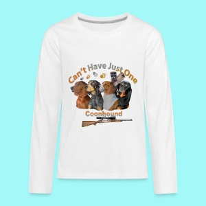 Can't Have Just One Coon Dog Youth Shirts - Kids' Premium Long Sleeve T-Shirt