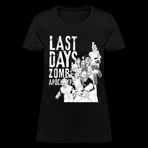 GMG Last Days Crew Women's T - Women's T-Shirt