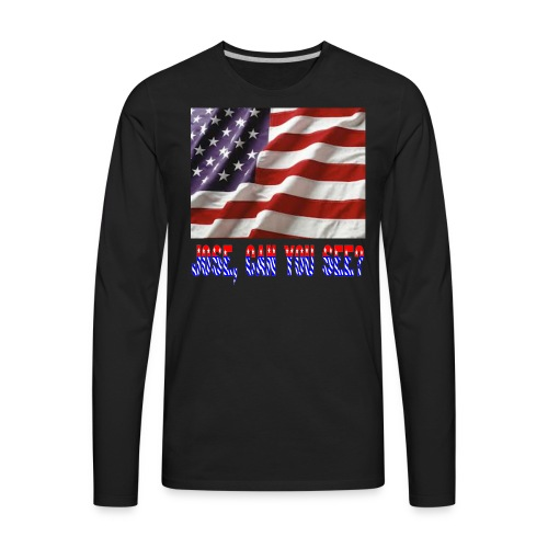 JoseCanYouSee? - Men's Premium Long Sleeve T-Shirt