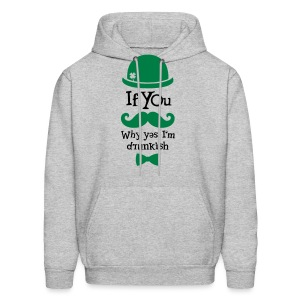 St. Patrick's Day - If You Moustache... - Men's Hoodie