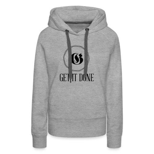 Get It Done Luxury - Women's Premium Hoodie