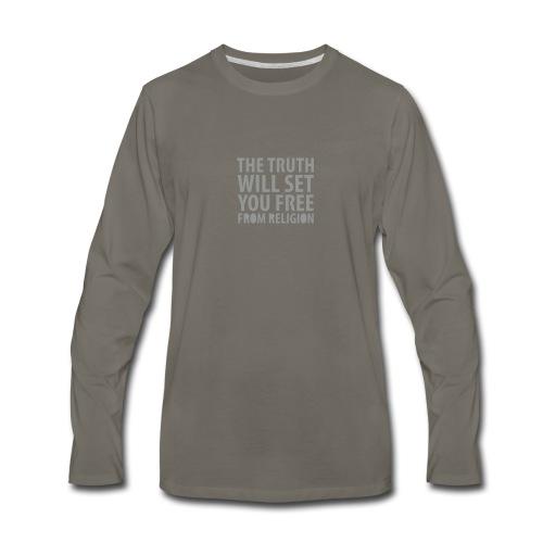 * The Truth Will Set You Free  ...from Religion * (velveteen.print)  - Men's Premium Long Sleeve T-Shirt