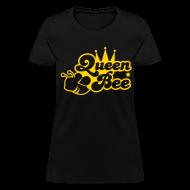 T-Shirts ~ Women's T-Shirt ~ Queen Bee