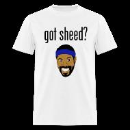 T-Shirts ~ Men's T-Shirt ~ got sheed?