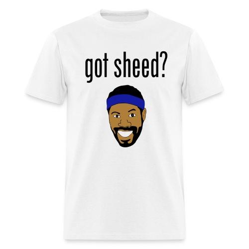 got sheed? - Men's T-Shirt