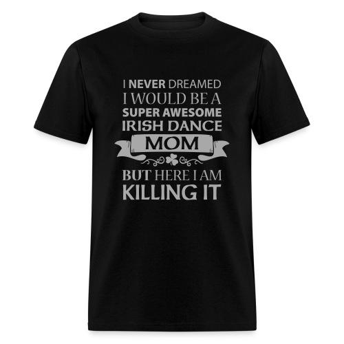 Killing It - Mom Silver Glitz - Men's T-Shirt