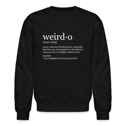 Weirdo Crewneck Sweatshirt - Crewneck Sweatshirt