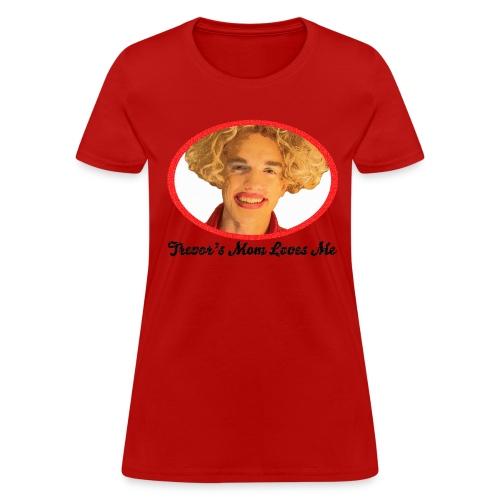 Trevor's Mom Women's T-Shirt - Women's T-Shirt