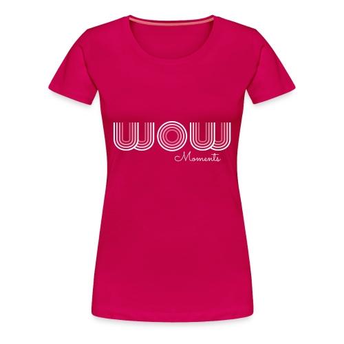 Womens: EF WOW Moments - Women's Premium T-Shirt
