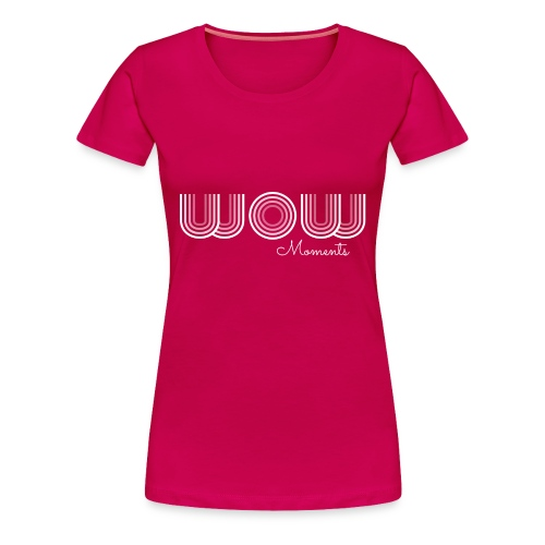 Womens: EF WOW Moments - Women's Premium T-Shirt