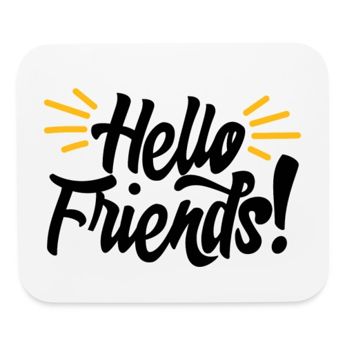 Hello Friends Horizontal Mouse Pad - Mouse pad Horizontal