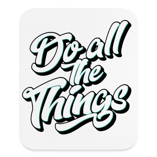 Do All The Things Vertical Mouse Pad - Mouse pad Vertical