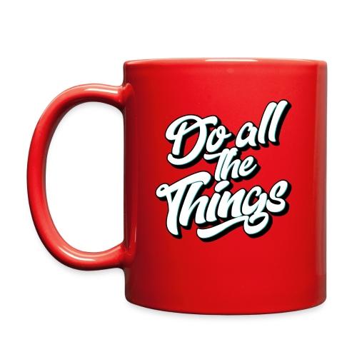 Do All The Things Color Coffee Mug - Full Color Mug