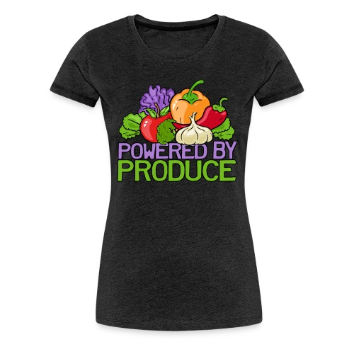 Powered by Produce T-Shirts - Women's Premium T-Shirt