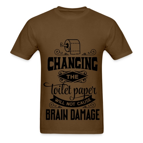 Changing the Toilet Paper - Men's T-Shirt