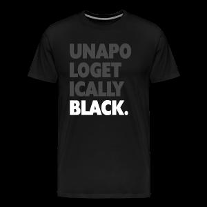 BNKR Unapologetically Black Premium T-Shirt - Men's Premium T-Shirt