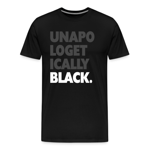BNKR Unapologetically Black Premium T-Shirt - Men's Premium T-Shirt