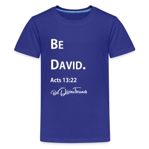 Be David Youth XS-L - Kids' Premium T-Shirt