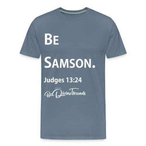 Be Samson  - Men's Premium T-Shirt